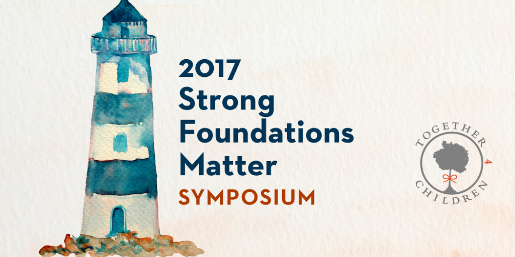2017 Strong Foundations Matter Symposium